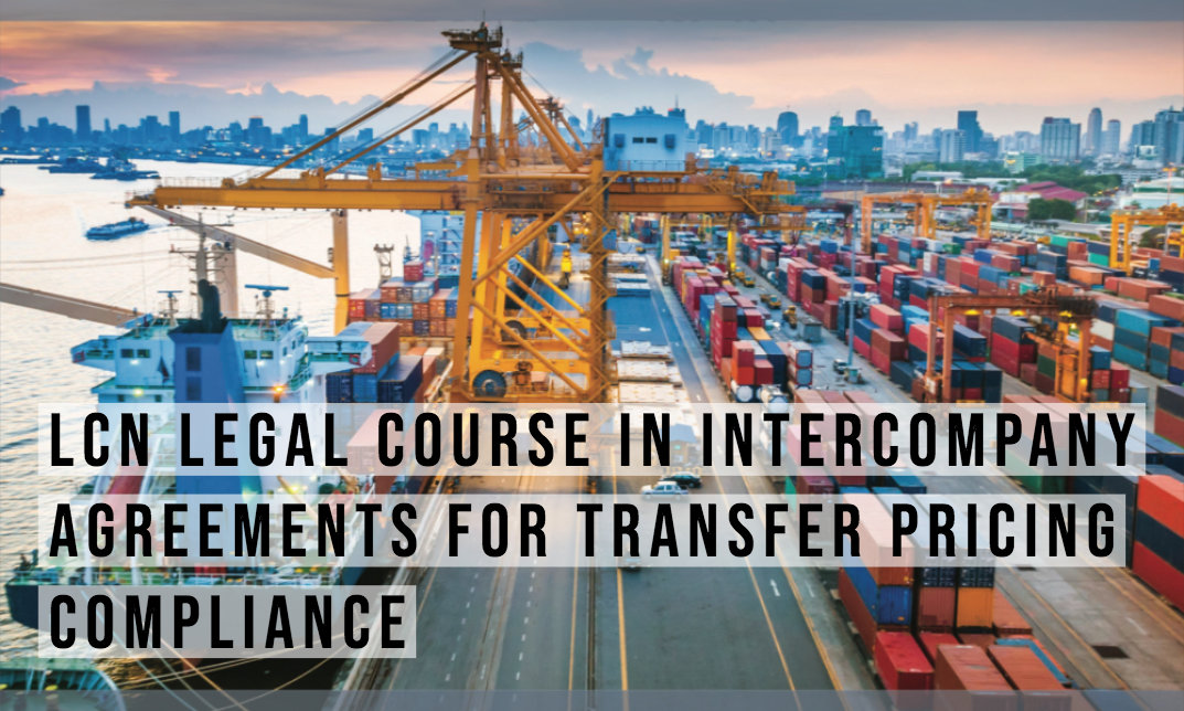 LCN Legal Course in Intercompany Agreements for Transfer Pricing Compliance